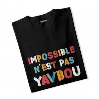 T-shirt Impossible is not Yavbou