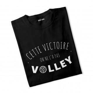 T-shirt This victory, we didn't volleyball it.